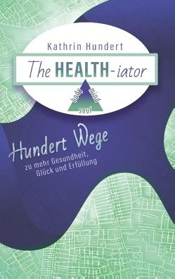 The Healthiator von Hundert,  Kathrin