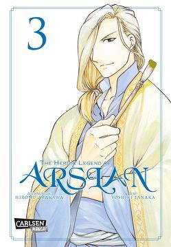 The Heroic Legend of Arslan 3 von Arakawa,  Hiromu, Keller,  Yuko, Tanaka,  Yoshiki