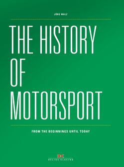 The history of Motorsport von Walz,  Jörg