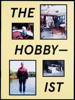 The Hobbyist von Baeriswyl,  Olivia, Gassert,  Doris, Hourquet,  Pierre, Planas,  Anna, Seelig,  Thomas