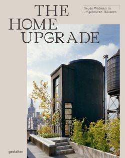 The Home Upgrade (DE) von Klanten,  Robert, Pearson,  Tessa, Servert Alonso-Misol,  Andrea