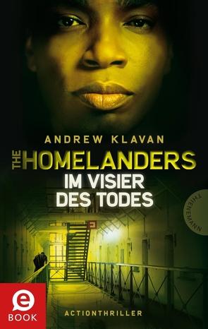 The Homelanders – Im Visier des Todes (Bd. 4) von Barbara Ruprecht,  Zero Werbeagentur,  Zero Werbeagentur, Herbst,  Birgit, Klavan,  Andrew