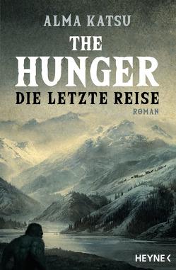The Hunger – Die letzte Reise von Katsu,  Alma, Pfingstl,  Michael