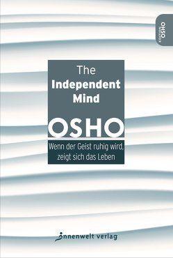 The Independent Mind von Osho