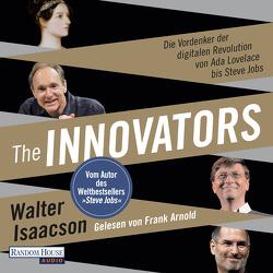 The Innovators von Arnold,  Frank, Isaacson,  Walter, Kuhlmann-Krieg,  Susanne