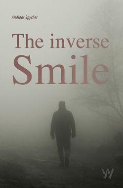 The inverse smile von Spycher,  Andreas