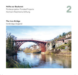 The Iron Bridge von Giesen,  Sebastian, Hermann Reemtsma Stiftung