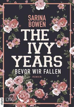 The Ivy Years – Bevor wir fallen von Bowen,  Sarina, Schmitz,  Ralf