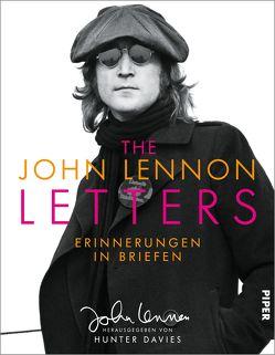 The John Lennon Letters von Davies,  Hunter, Dierlamm,  Helmut, Lennon,  John, Roller,  Werner
