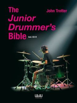 The Junior Drummer's Bible von Trotter,  John