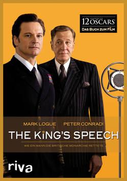 The King's Speech von Conradi,  Peter, Logue,  Mark