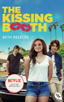 The Kissing Booth von Reekles,  Beth, Zeltner,  Henriette
