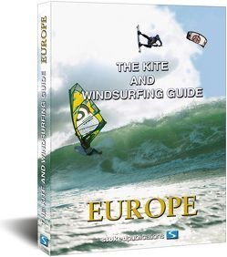 The Kite and Windsurfing Guide Europe von Hölker,  Udo