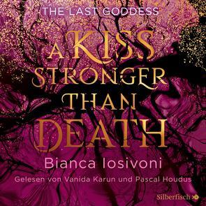 The Last Goddess 2: A kiss stronger than death von Houdus,  Pascal, Iosivoni,  Bianca, Karun,  Vanida