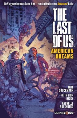 The Last of Us: American Dreams von Druckmann,  Neil, Heiss,  Christian, Hicks,  Faith Erin