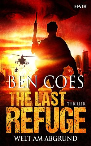 The Last Refuge – Welt am Abgrund von Coes,  Ben