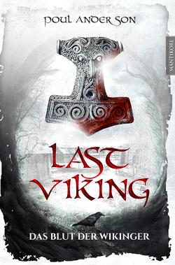 The Last Viking 1 – Das Blut der Wikinger von Anderson,  Poul