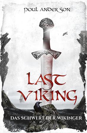 The Last Viking 3 – Das Schwert der Wikinger von Anderson,  Poul