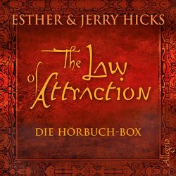 The Law of Attraction von Aernecke,  Susanne, Gerlach,  Gabriele, Hicks,  Esther & Jerry, Nagula,  Michael