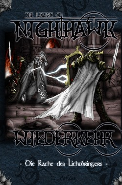 The Legend of Nighthawk / Wiederkehr von Anlauf,  Thomas