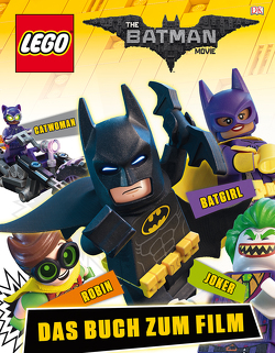 The LEGO® Batman Movie von March,  Julia