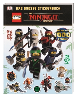 THE LEGO® NINJAGO® MOVIE Das große Stickerbuch von March,  Julia