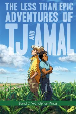 The less than epic adventures of TJ and Amal 2 von Weaver,  E.K.