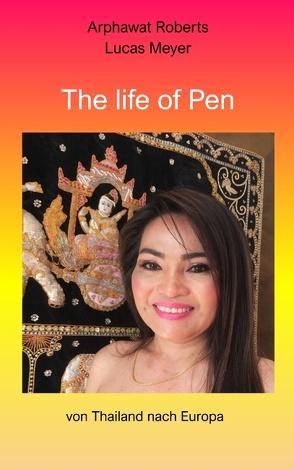 The life of Pen von Roberts,  Arphawat