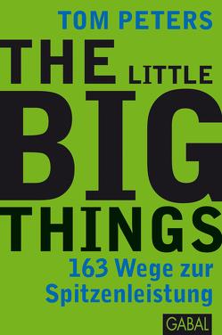 The Little Big Things von Bertheau,  Nikolas, Peters,  Tom