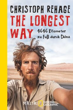 The Longest Way von Rehage,  Christoph