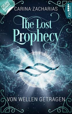 The Lost Prophecy – Von Wellen getragen von Weber,  Markus, Zacharias,  Carina