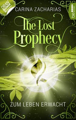 The Lost Prophecy – Zum Leben erwacht von Weber,  Markus, Zacharias,  Carina