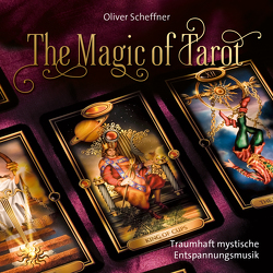The Magic Of Tarot von Scheffner,  Oliver