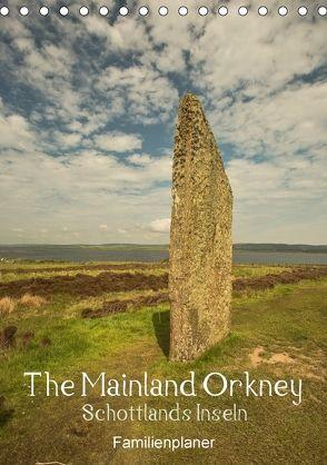 The Mainland Orkney – Schottlands Inseln / Familienplaner (Tischkalender 2018 DIN A5 hoch) von Potratz,  Andrea