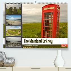 The Mainland Orkney – Schottlands Inseln (Premium, hochwertiger DIN A2 Wandkalender 2020, Kunstdruck in Hochglanz) von Potratz,  Andrea