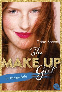The Make Up Girl – Im Rampenlicht von Schmitz,  Dagmar, Sheen,  Dana