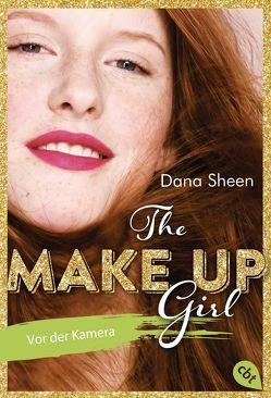 The Make Up Girl – Vor der Kamera von Schmitz,  Dagmar, Sheen,  Dana