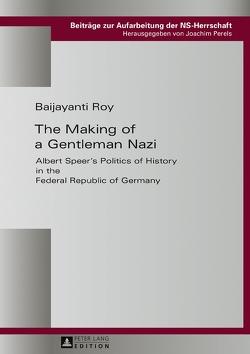 The Making of a Gentleman Nazi von Roy,  Baijayanti