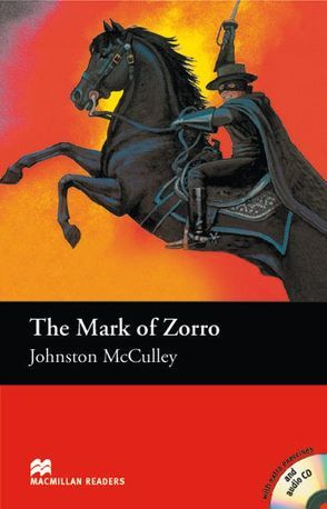 The Mark of Zorro von Collins,  Anne, McCulley,  Johnston, Milne,  John