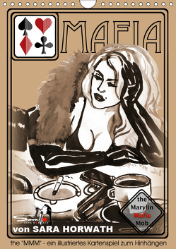 the MARYLIN MAFIA MOB – ein illustriertes Kartenspiel von Sara Horwath (Wandkalender 2019 DIN A4 hoch) von Horwath Burlesque up your wall,  Sara