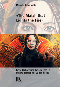 «The Match that Lights the Fire» von Kalbermatten,  Manuela