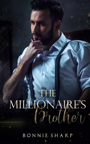 The Millionaire's Brother von Sharp,  Bonnie