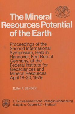 The Mineral Resources Potential of the Earth von Bender,  F.