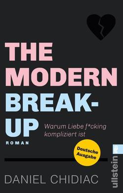 The Modern Break-Up von Chidiac,  Daniel, Lösch,  Conny