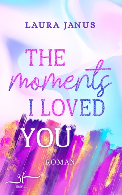 The Moments I Loved You von Janus,  Laura