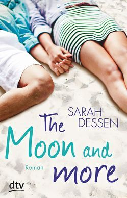 The Moon and more von Dessen,  Sarah, Kolodziejcok,  Michaela