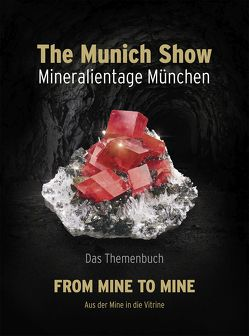 The Munich Show. Mineralientage München 2017 von The Munich Show