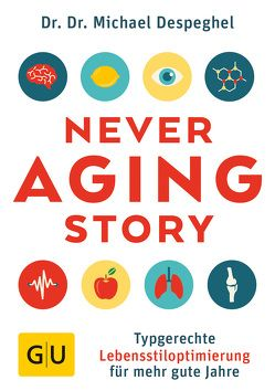 The Never Aging Story von Despeghel,  Michael