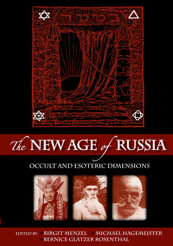 The New Age of Russia. Occult and Esoteric Dimensions von Glatzer Rosenthal,  Bernice, Hagemeister,  Michael, Menzel,  Birgit