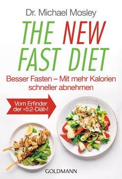 The New Fast Diet von Hutter,  Stefanie, Mosley,  Michael